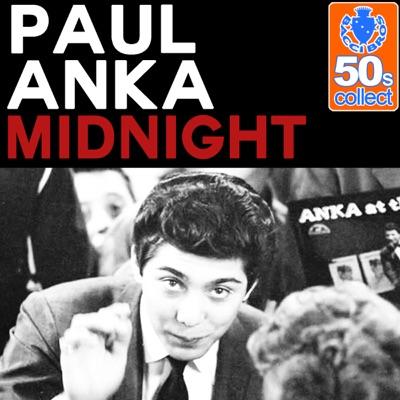 Midnight (Remastered) - Single - Paul Anka