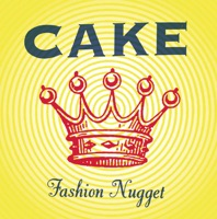 Fashion Nugget (Deluxe Version) - Cake