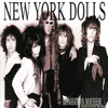 Manhattan Mayhem (a History of the Dolls), New York Dolls
