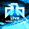 Birds of Pray, LIVE