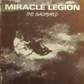 Miracle Legion - Closer to the Wall