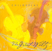 Great Waltz by Childsplay on Apple Music