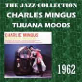 Charles Mingus - Tijuana Gift Shop