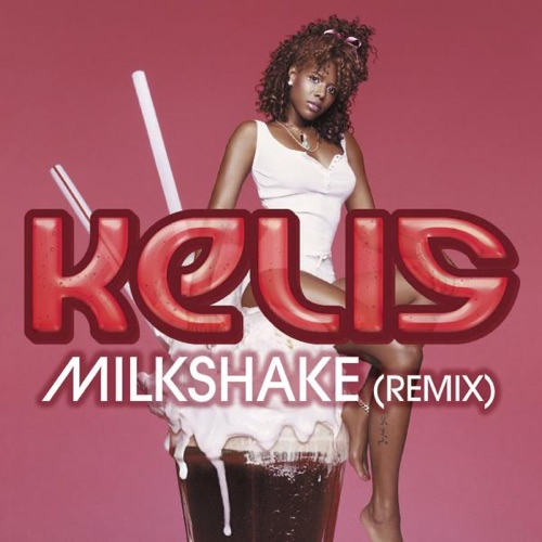 Kelis - Milkshake (feat. Pharrell & Pusha T) - Single