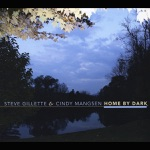 Steve Gillette & Cindy Mangsen - Holy Smoke