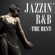 Jazzin' R&B - The Best (DJ Mixed By DJ YO-GIN) - Silent Jazz Case - Silent Jazz Case