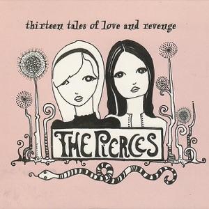 The Pierces - Secret