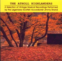 The Atholl Highlanders by Jimmy Shand on Apple Music