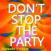 Don't Stop the Party (Karaoke Version) [feat. Tjr] [Originally Perfomed By Pit Bull] - Single, Jerry Mix