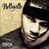 Nellyville, Nelly