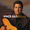 Ballads - Vince Gill