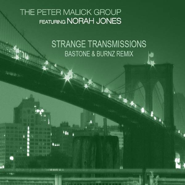 Strange Transmissions (feat. Norah Jones) [Bastone & Burnz Remix] - EP