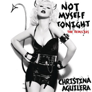 Not Myself Tonight (DJ Paulo Radio Remix) - Single Mp3 Download