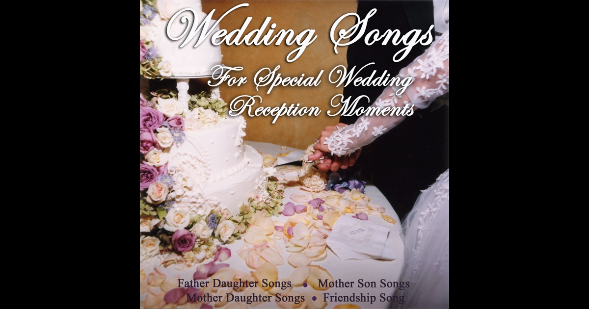 Wedding Songs For Special Wedding Reception Moments
