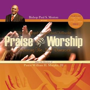 Bishop Paul S. Morton, Sr. presents Full Gospel Baptist Church Fellowship - How Great Is Our God