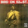 Bird On 52nd Street Remastered