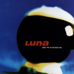 Luna - California (All the Way)