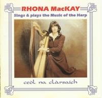 Rhona MacKay Sings and Plays the Muisic of the Harp by Rhona MacKay on Apple Music