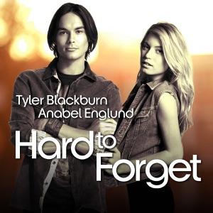 Tyler Blackburn & Anabel Englund - Hard to Forget
