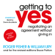 Roger Fisher, William Ury & Bruce Patton - Getting to Yes: Negotiating an Agreement Without Giving In (Unabridged)