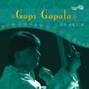 Gopi Gopala O S Arun