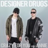 Crazy for You (feat. Annie) [Remixes] - Single ジャケット写真