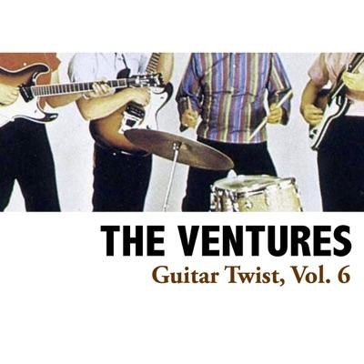 Guitar Twist, Vol. 6 - The Ventures