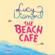 Lucy Diamond - The Beach Café (Unabridged)