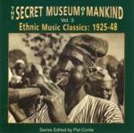 Secret Museum of Mankind Vol. 3: Ethnic Music Classics: 1925-48