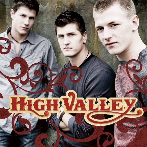 High Valley - I Will Stand By You