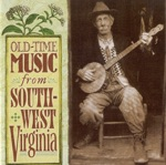 Old-Time Music from South-West Virginia