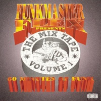 Funkmaster Flex Presents the Mix Tape, Vol. 1