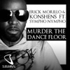 Murder the Dance Floor (feat. Sympho Nympho) [Radio Mix] - Single