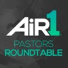 Air 1 Pastors Roundtable Podcast