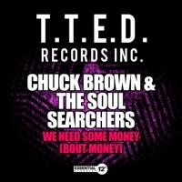 We Need Some Money (Bout Money) - Single