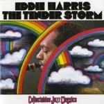 Eddie Harris - The Tender Storm (LP Version)
