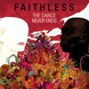 The Dance Never Ends (Deluxe Version), Faithless