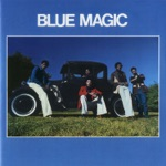 Blue Magic - Tear It Down