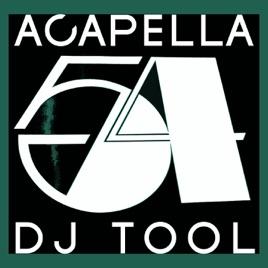 128 BPM, Vol  1 (Special DJ Tools) by Acapella 54 on iTunes