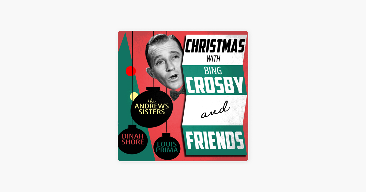 Christmas With Bing Crosby & Friends by Various Artists on Apple Music