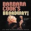 Barbara Cook's Broadway, Barbara Cook