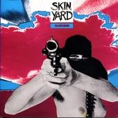 Skin Yard - Stranger