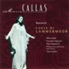 Donizetti: Lucia di Lammermoor (Highlights), Maria Callas