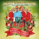 Don Perignon Y La Puertorriqueña - Navidades en Borinquen (feat. Prodigio Claudio)