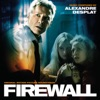 Firewall (Original Motion Picture Soundtrack), Alexandre Desplat