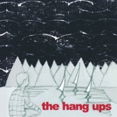 The Hang Ups - One of These Days