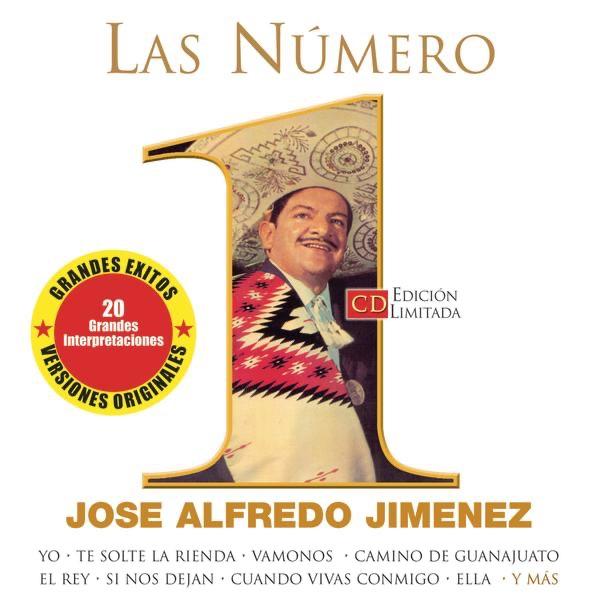 Resultado de imagen para jose alfredo jimenez Las Numero 1 De Jose Alfredo Jimenez