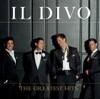 The Greatest Hits, Il Divo
