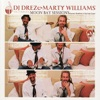 DJ Drez Marty Williams The Complete Moon Bay Sessions
