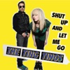 Shut Up and Let Me Go - Single ジャケット写真